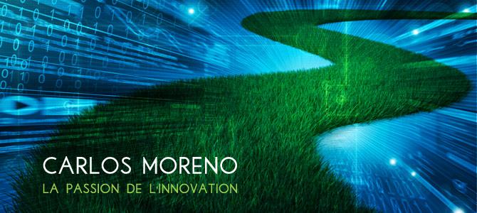 carlos-moreno-passion-innovation-numerique