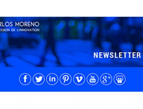 Édito | Newsletter #7 | Carlos Moreno | La passion de l'innovation
