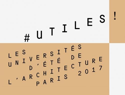 7 juillet 2017 | #Utiles Universités d'été de l'Architecture