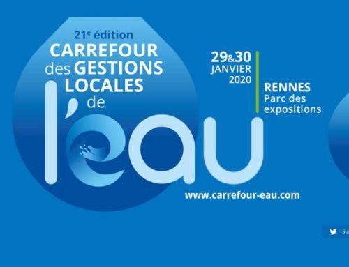 29 janvier 2020 – Salon « Carrefour des gestions locales de l'Eau » – Rennes