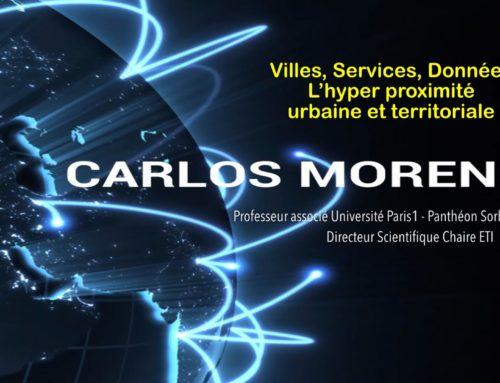 Villes, Services, Données – L'hyper proximité urbaine et territoriale – Pr. Carlos Moreno