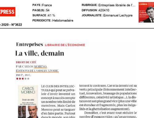 L'Express (France) La ville demain, signé Emmanuel Lechypre – 3 décembre 2020