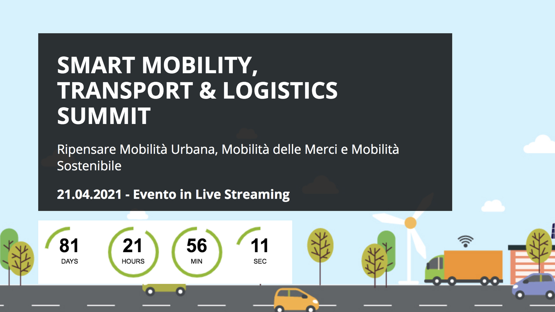 21 avril 2021 – Smart Mobility, transport & Logistics Summit 2021 – Milano (Italie)