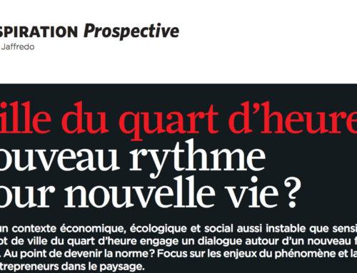 Chef d'entreprise – Ville du quart d'heure: nouveau rythme pour nouvelle vie? – Février 2021
