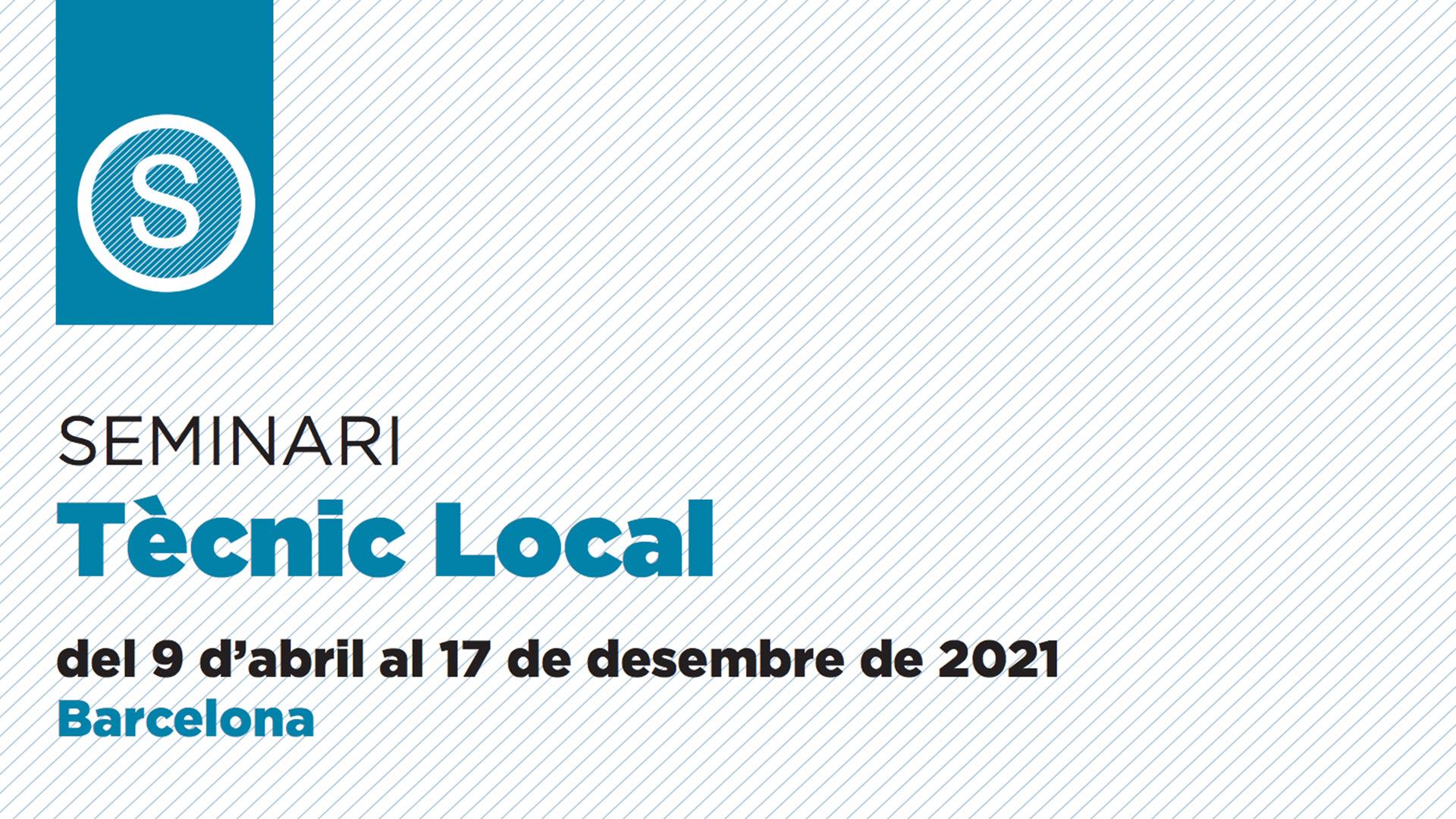 17 décembre 2021- SEMINARI Tècnic Local – Barcelone