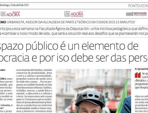 Diario de Pontevedra – O espazo publico é un elemento de democracia e por iso debe ser das persoas – 25 de abril de 2021