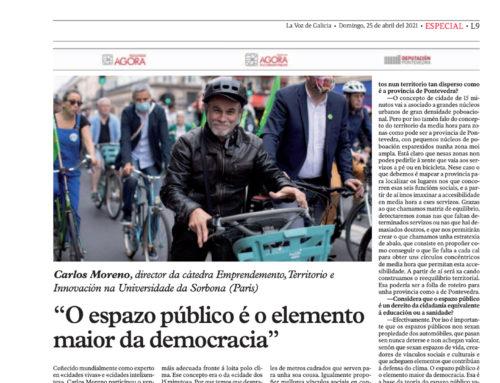 "La Voz de Galicia – ""O espazo público é o elemento maior da democracia""  – 25 de abril del 2021"