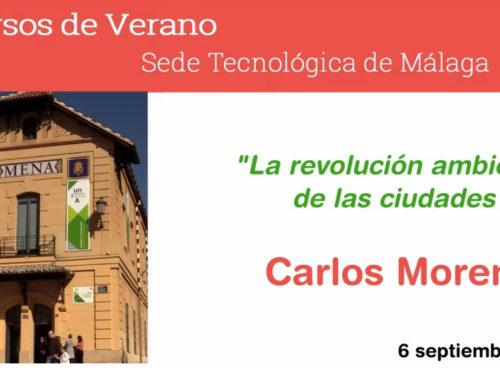 Carlos Moreno. La revolución ambiental de las ciudades. Cursos de Verano UNIA 2021 Málaga