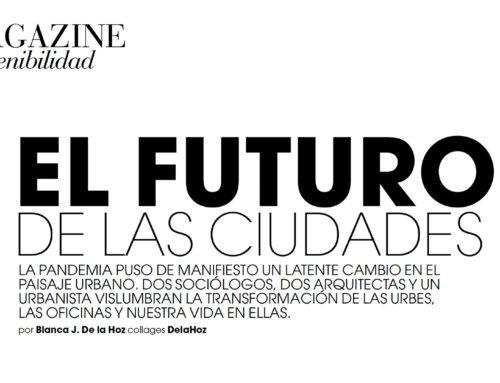 Marie Claire – El futuro de las ciudades – Octobre